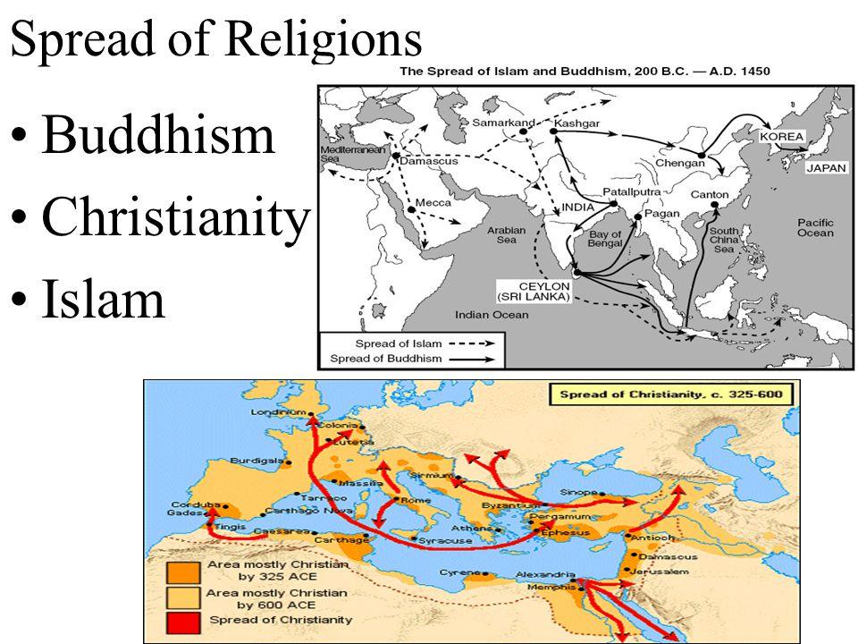 Buddhism Christianity Islam Spread of Religions
