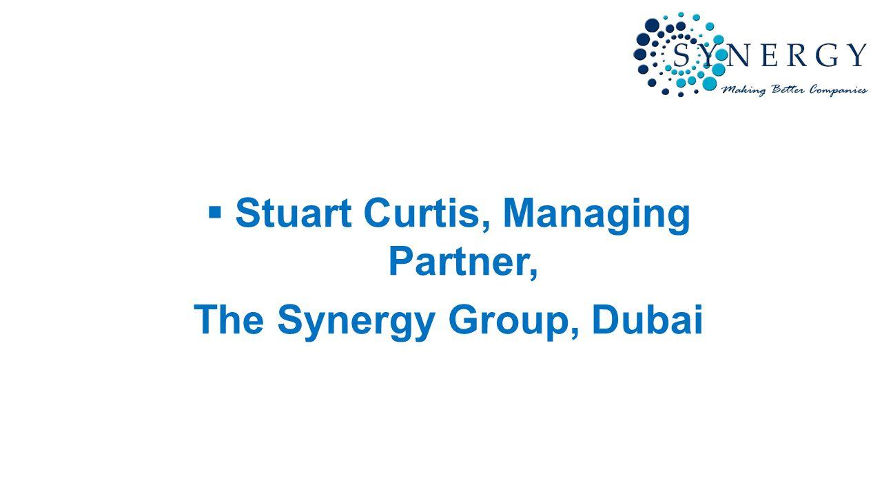  Stuart Curtis, Managing Partner, The Synergy Group, Dubai