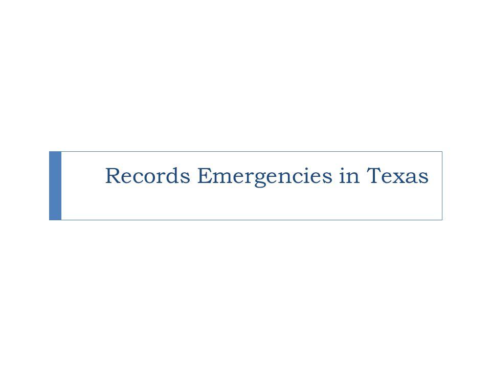 Records Emergencies in Texas