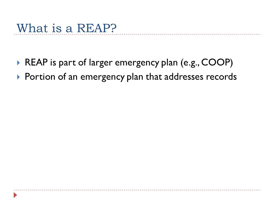 What is a REAP.
