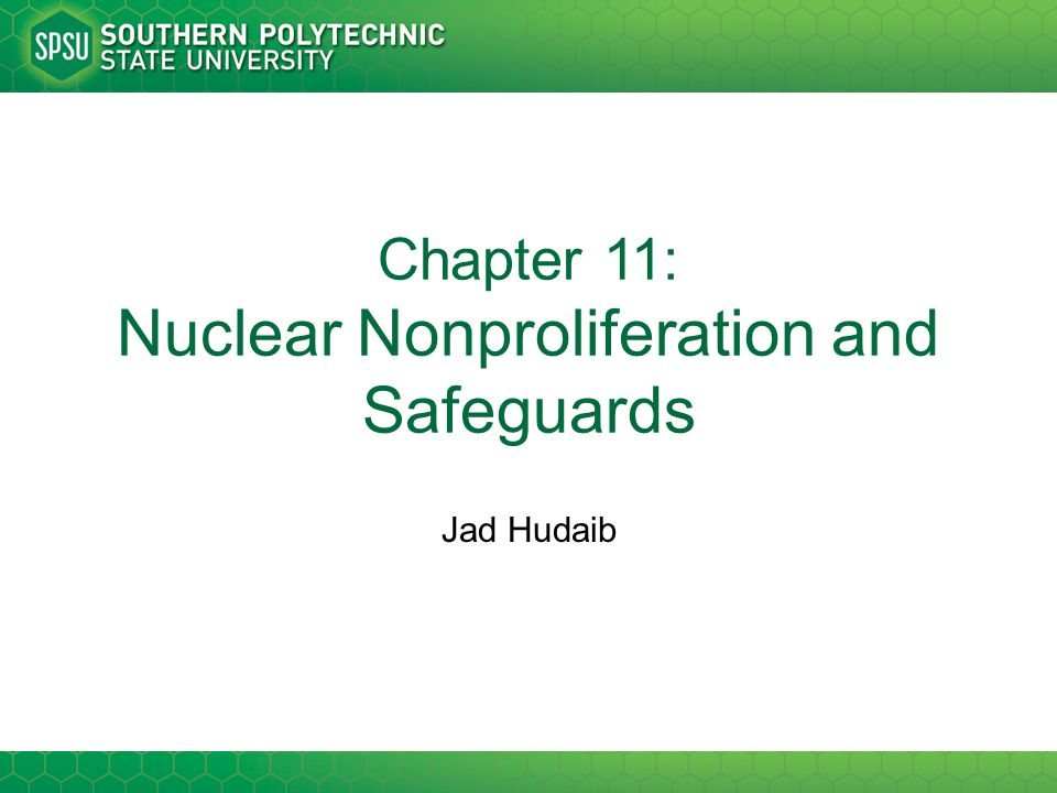 Jad Hudaib Chapter 11: Nuclear Nonproliferation and Safeguards