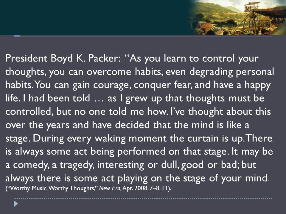 Mosiah 4-5 President Boyd K.