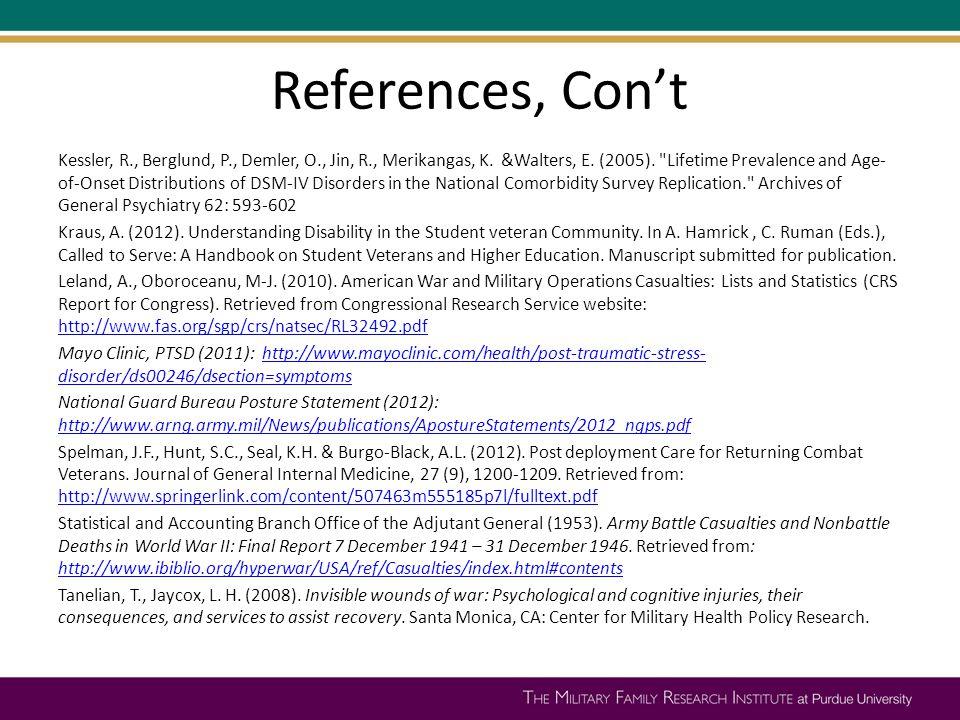References, Con't Kessler, R., Berglund, P., Demler, O., Jin, R., Merikangas, K.