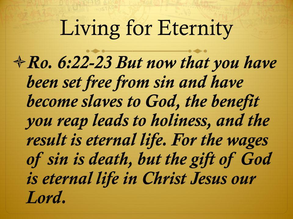 Living for Eternity  Ro.