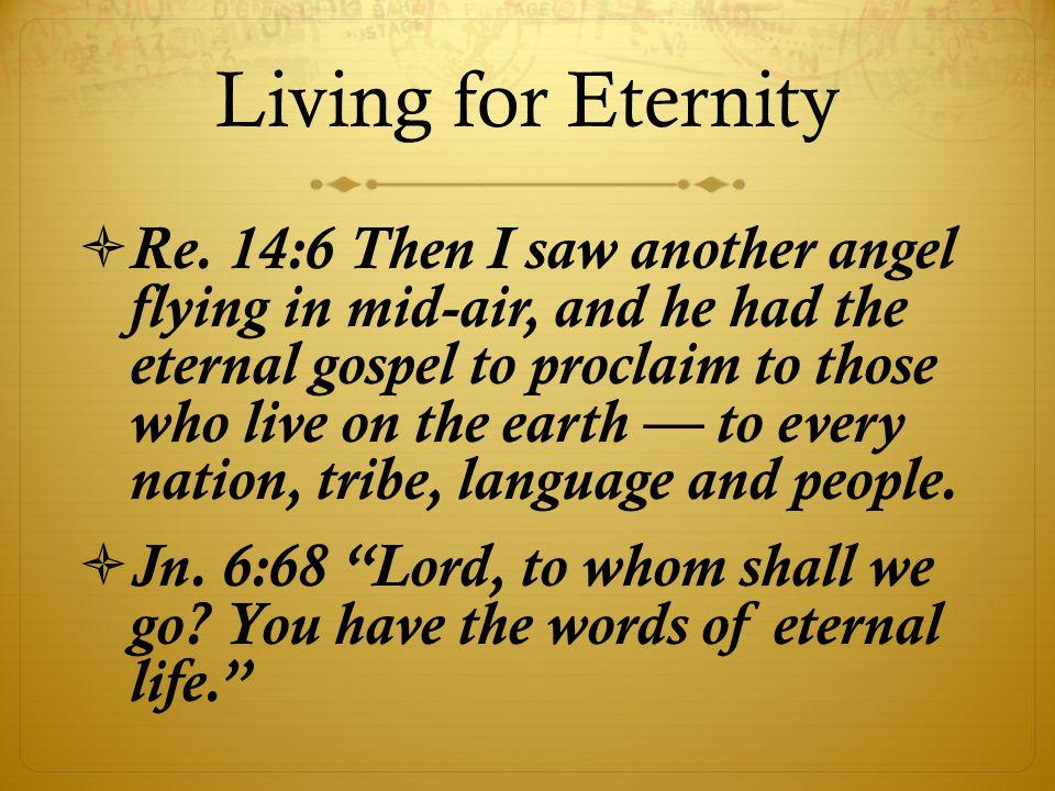 Living for Eternity  Re.