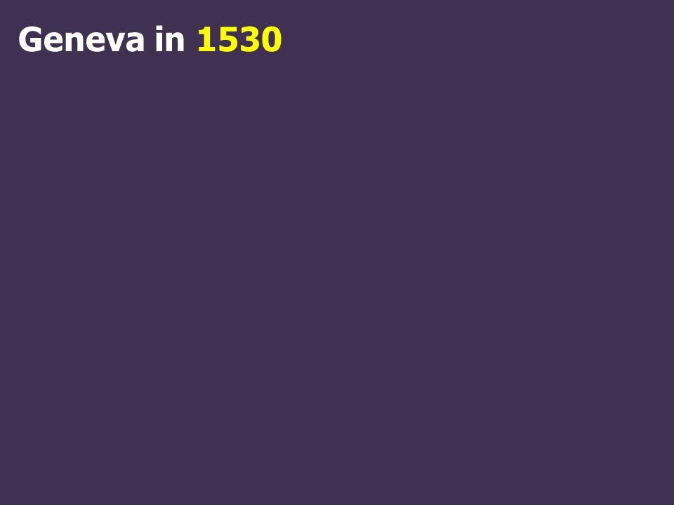 Geneva in 1530