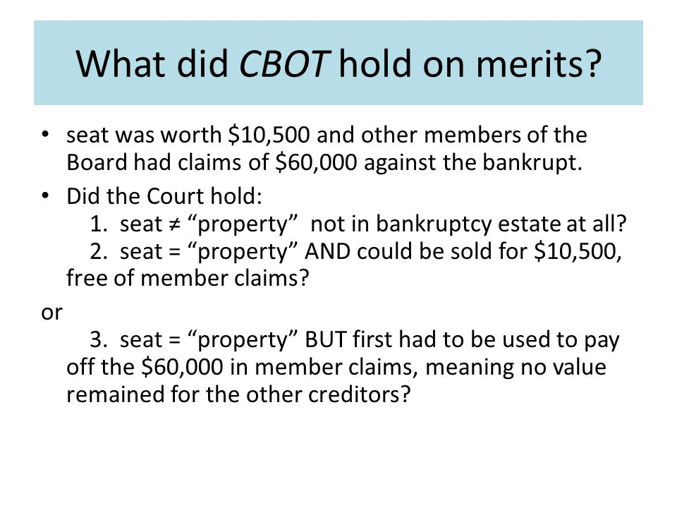 What did CBOT hold on merits.