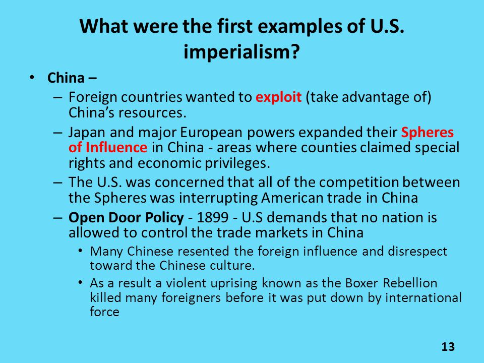 China – – Foreign countries wanted to exploit (take advantage of) China's resources. – Japan and major European powers expanded their Spheres of Influ