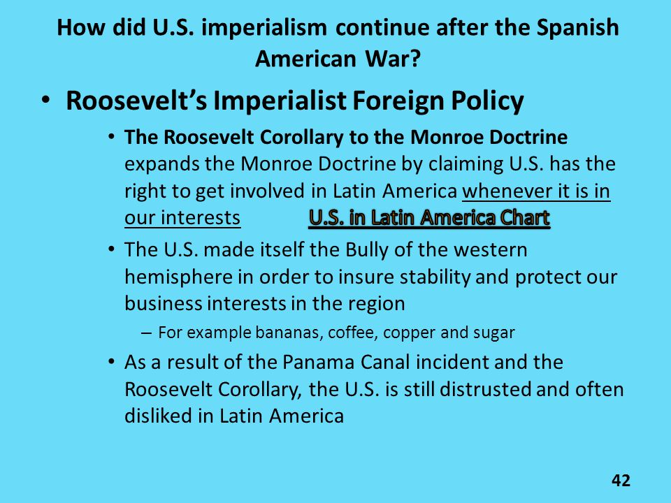 42 How did U.S. imperialism continue after the Spanish American War?