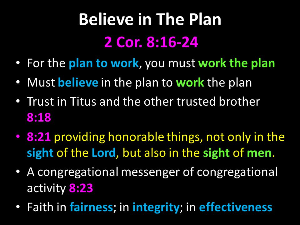 Believe in The Plan 2 Cor.