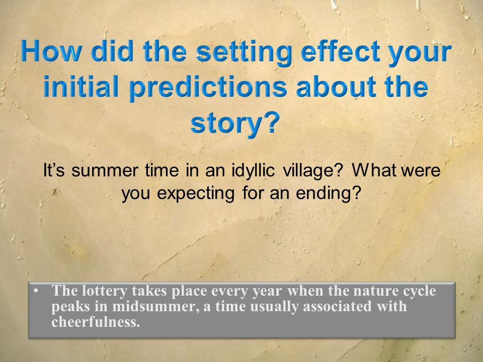 The lottery takes place every year when the nature cycle peaks in midsummer, a time usually associated with cheerfulness. It's summer time in an idyll