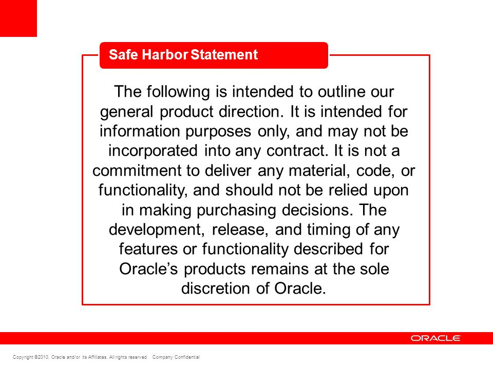 Copyright ©2010, Oracle and/or its Affiliates.All rights reserved.