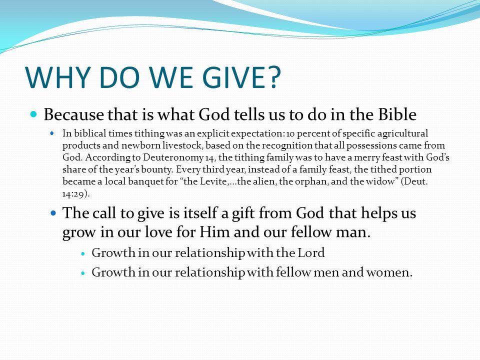 WHY DO WE GIVE.