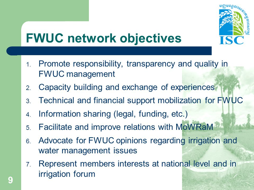 FWUC network objectives 1. Promote responsibility, transparency and quality in FWUC management 2.