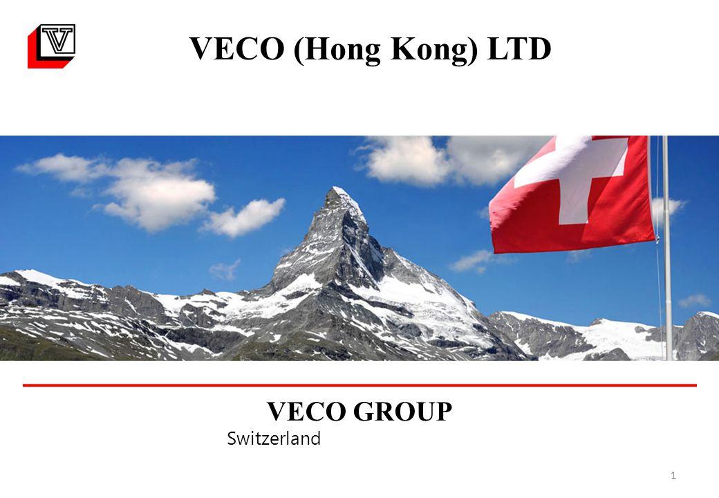 1 VECO (Hong Kong) LTD VECO GROUP Switzerland