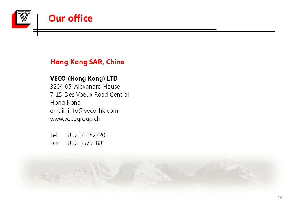 Our office Hong Kong SAR, China VECO (Hong Kong) LTD 3204-05 Alexandra House 7-15 Des Voeux Road Central Hong Kong email: info@veco-hk.com www.vecogro