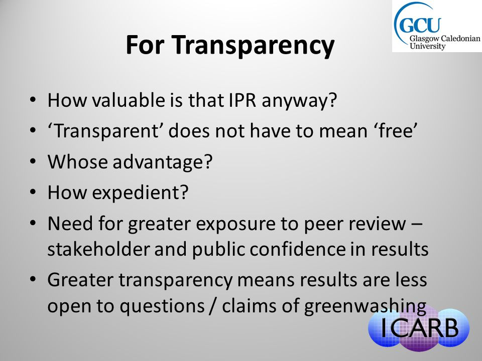For Transparency How valuable is that IPR anyway.