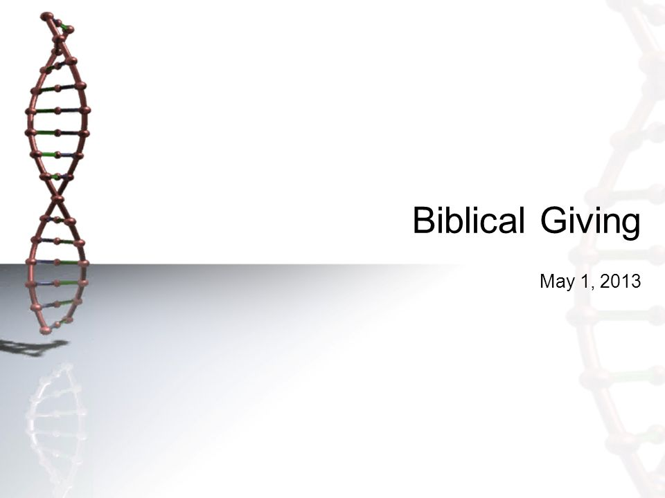 Biblical Giving May 1, 2013
