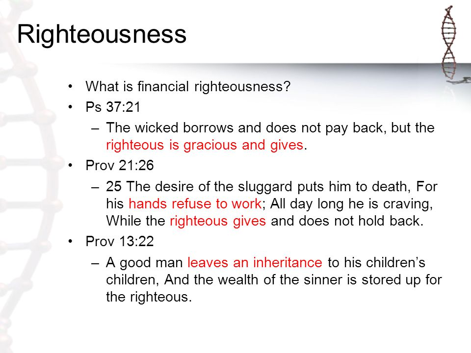 Righteousness What is financial righteousness.