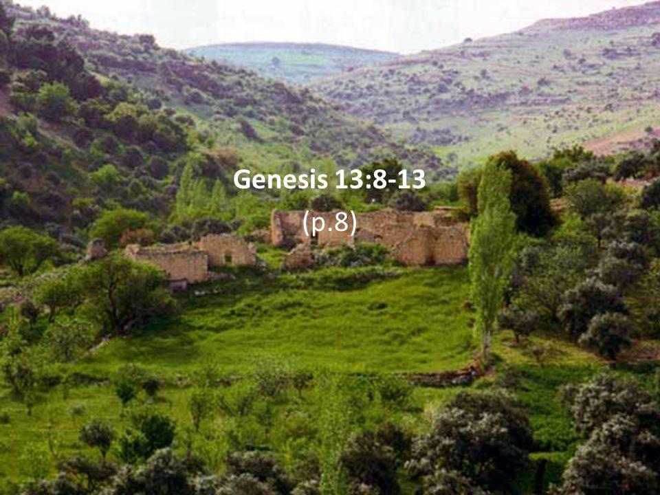 Genesis 13:8-13 (p.8)