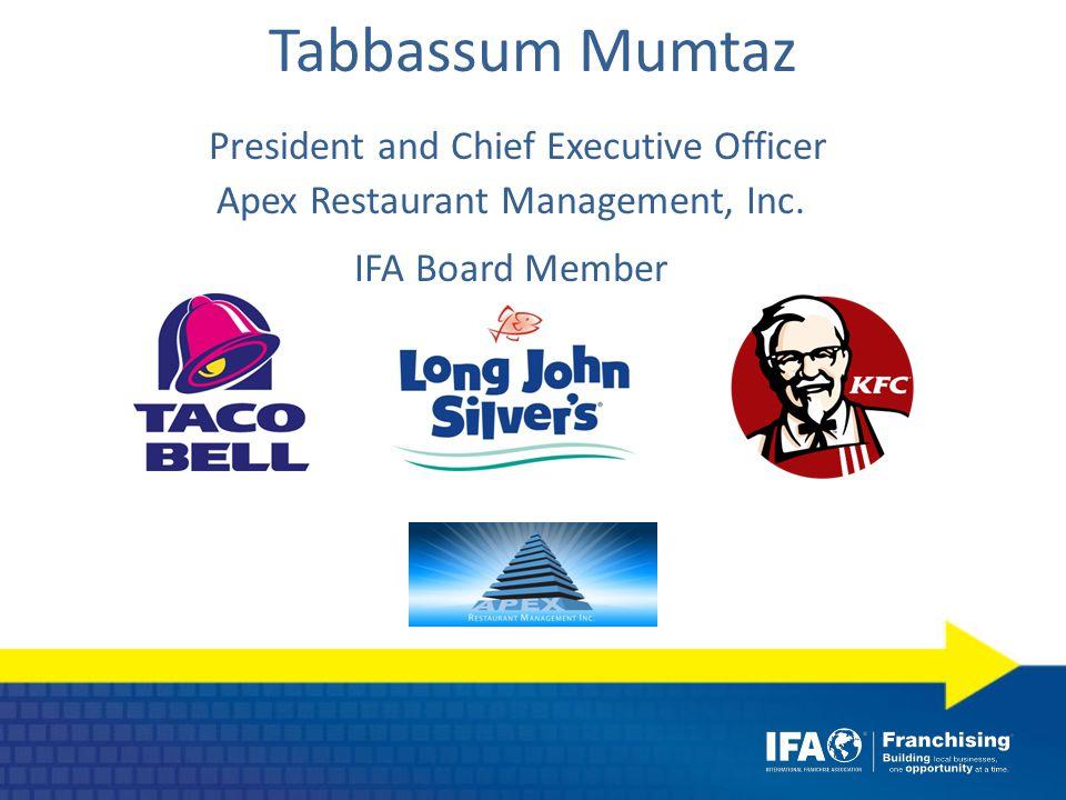 Tabbassum Mumtaz President and Chief Executive Officer Apex Restaurant Management, Inc.