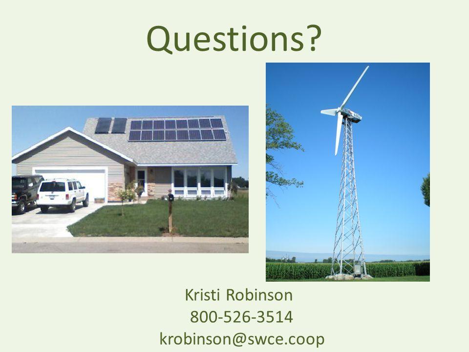 Questions Kristi Robinson 800-526-3514 krobinson@swce.coop