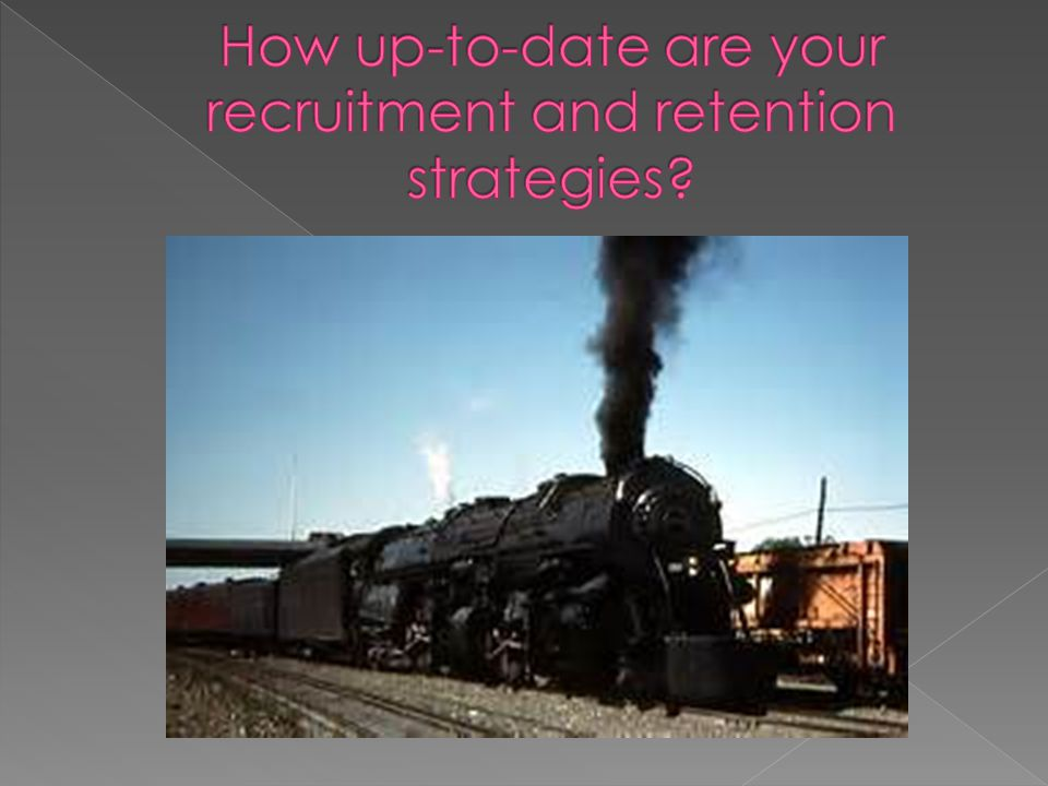 Participants will be able to evaluate their current recruitment and retention strategies to determine their effectiveness and identify new opportunities.