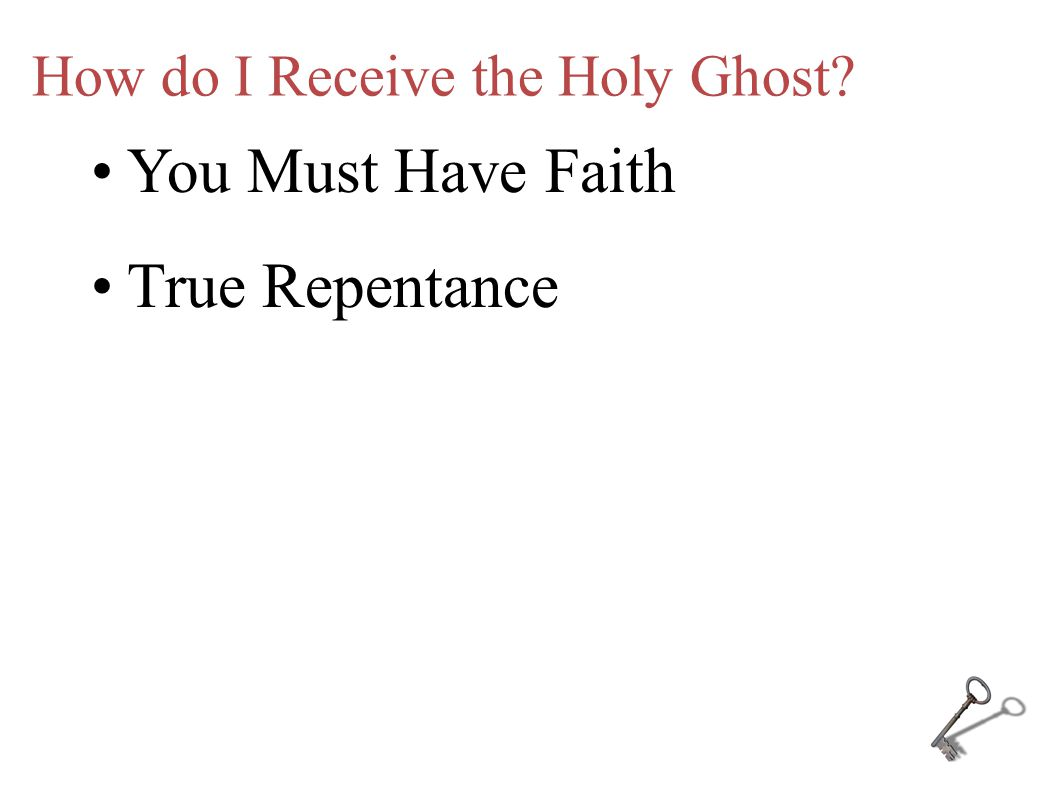 How do I Receive the Holy Ghost.