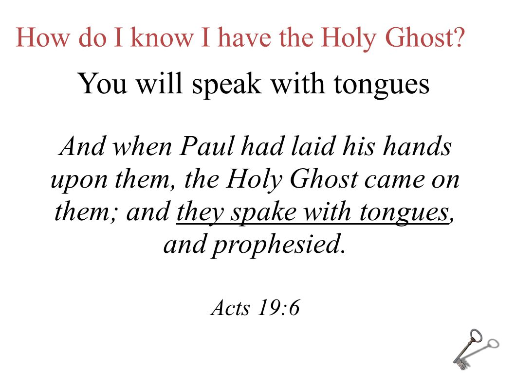 How do I know I have the Holy Ghost.
