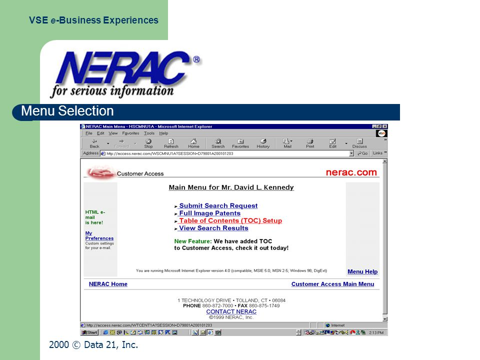 Menu Selection VSE e-Business Experiences 2000 © Data 21, Inc.