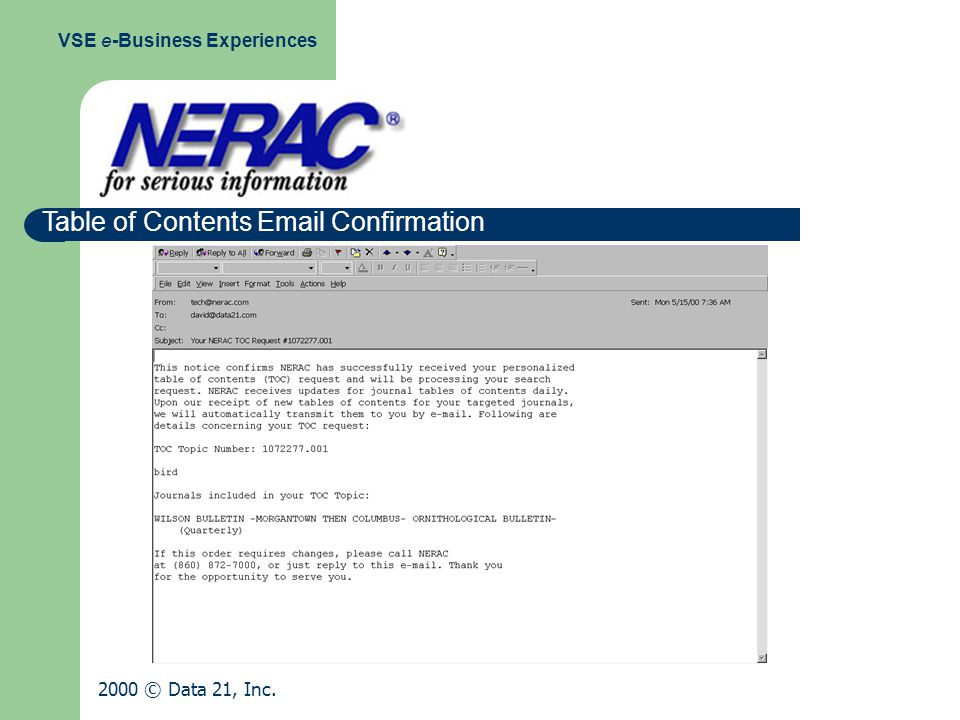 Table of Contents Email Confirmation VSE e-Business Experiences 2000 © Data 21, Inc.