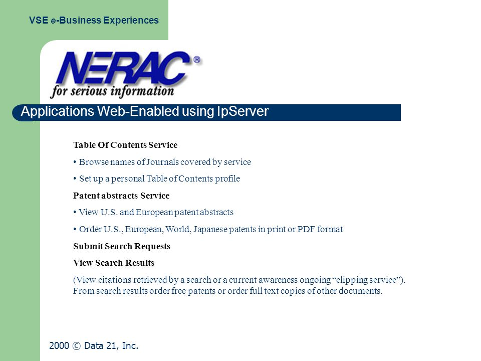 Applications Web-Enabled using IpServer VSE e-Business Experiences 2000 © Data 21, Inc.