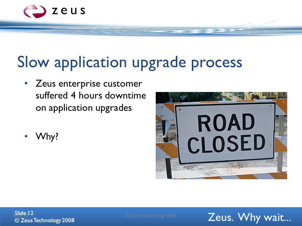 Zeus. Why wait...
