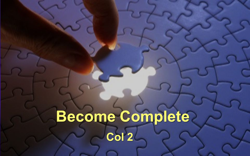 Become Complete Col 2