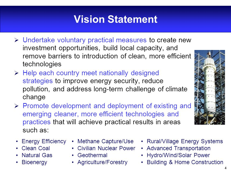 4 Vision Statement  Undertake voluntary practical measures to create new investment opportunities, build local capacity, and remove barriers to intro