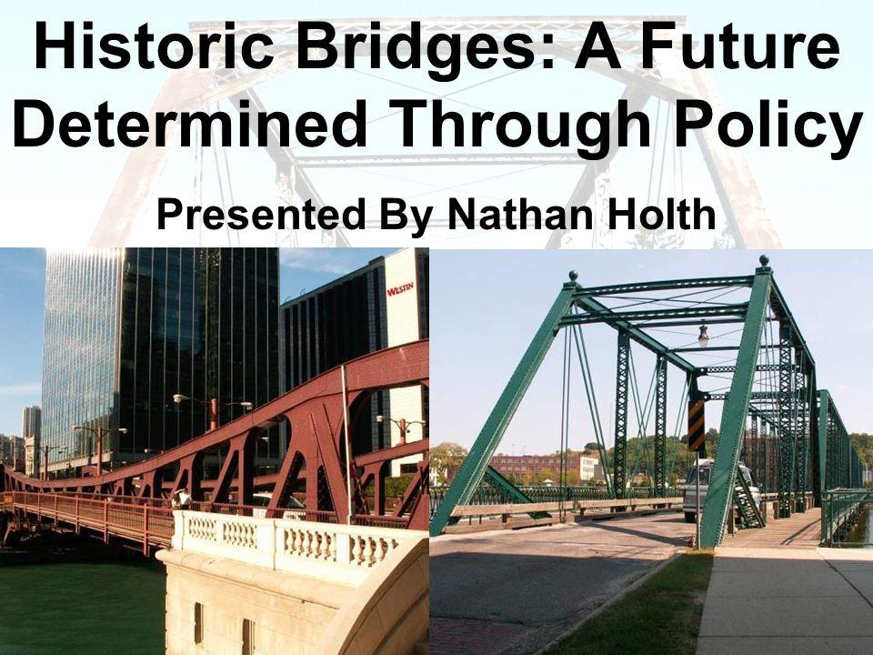 Introduction: Historic Bridges.