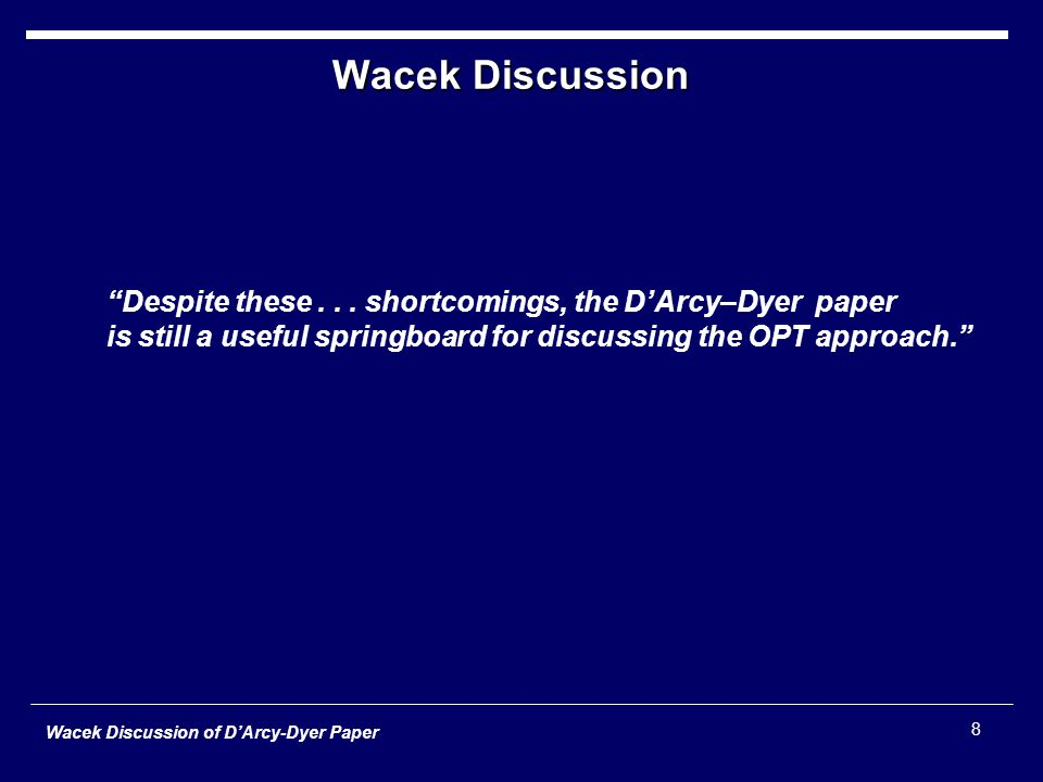 Wacek Discussion of D'Arcy-Dyer Paper 8 Wacek Discussion Despite these...