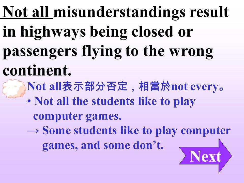 Because so many English words sound similar, misunderstandings among English-speaking people are not uncommon. English-speaking people → people who sp
