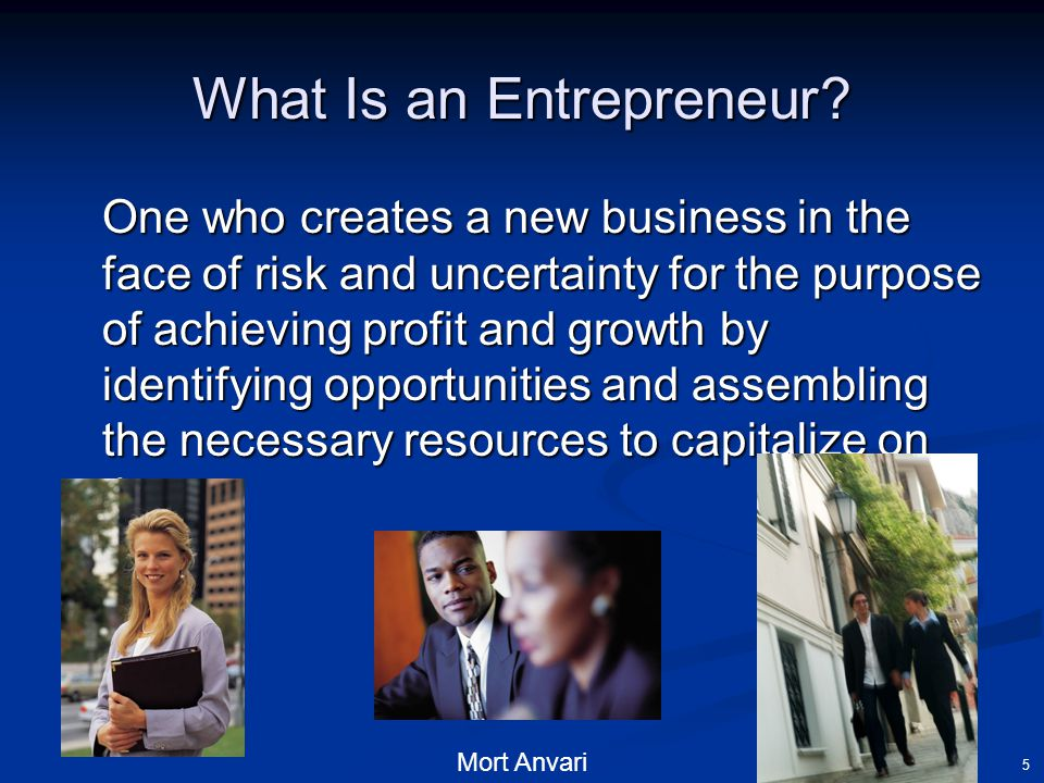 Mort Anvari 5 What Is an Entrepreneur.