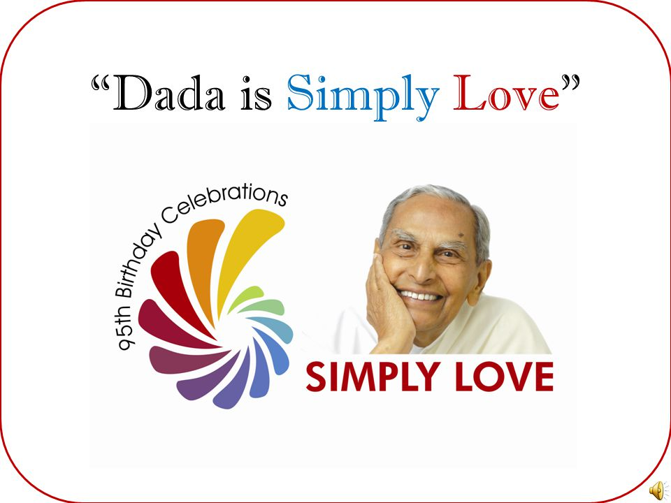 Dada is Simply Love