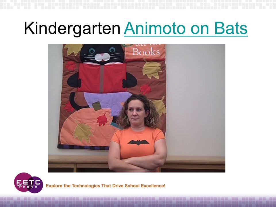 Kindergarten Animoto on BatsAnimoto on Bats