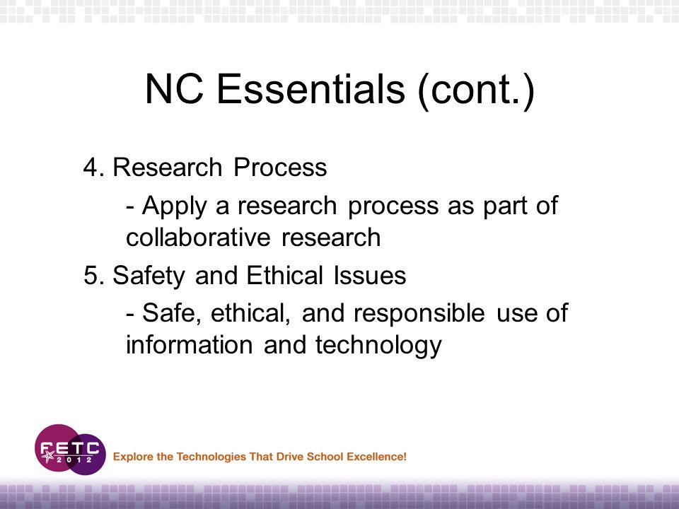 NC Essentials (cont.) 4.