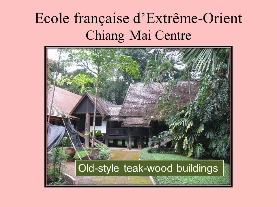 Ecole française d'Extrême-Orient Chiang Mai Centre Old-style teak-wood buildings