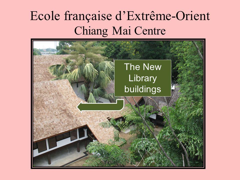 Ecole française d'Extrême-Orient Chiang Mai Centre The New Library buildings