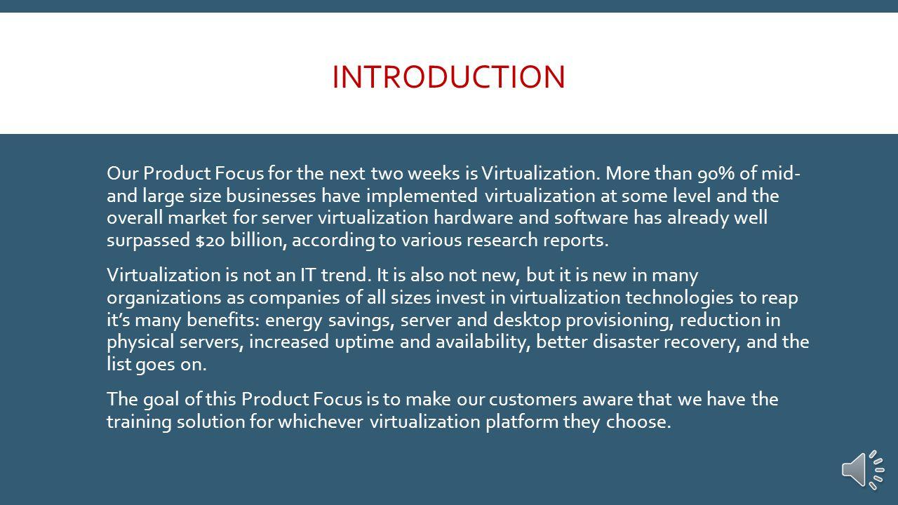 VIRTUALIZATION PRODUCT FOCUS 8/18/14 – 8/29/14