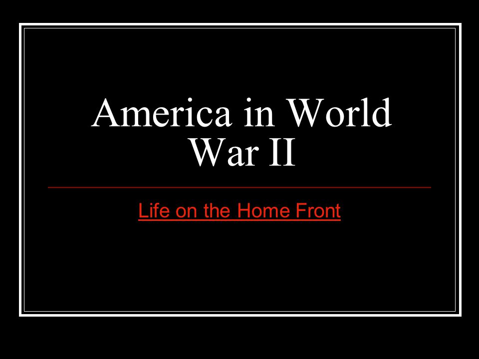 America in World War II Life on the Home Front