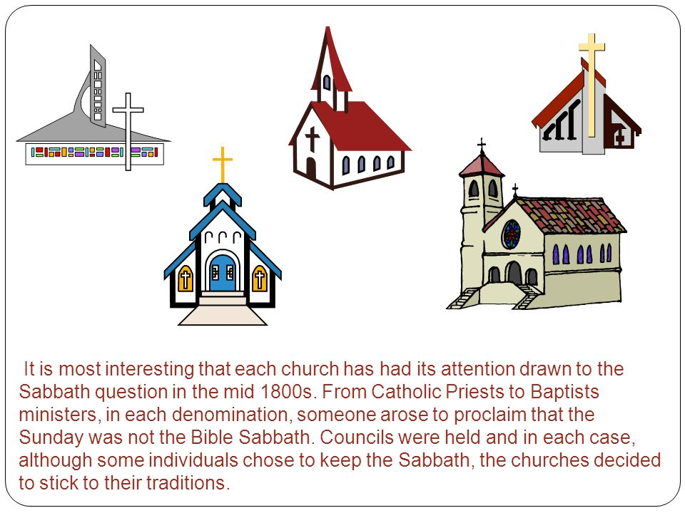 It is most interesting that each church has had its attention drawn to the Sabbath question in the mid 1800s.