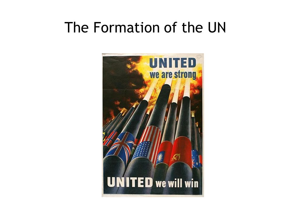 The Formation of the UN