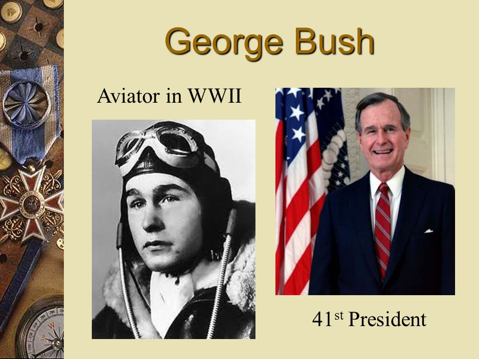 George Bush Aviator in WWII 41 st President