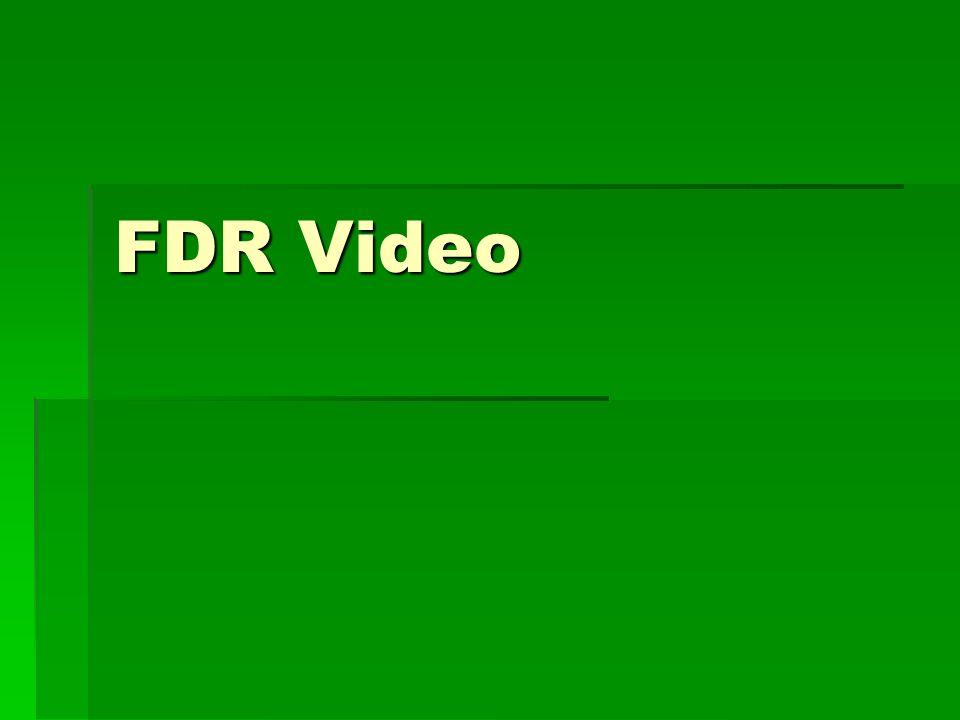 FDR Video